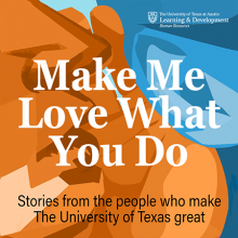 Make Me Love What You Do